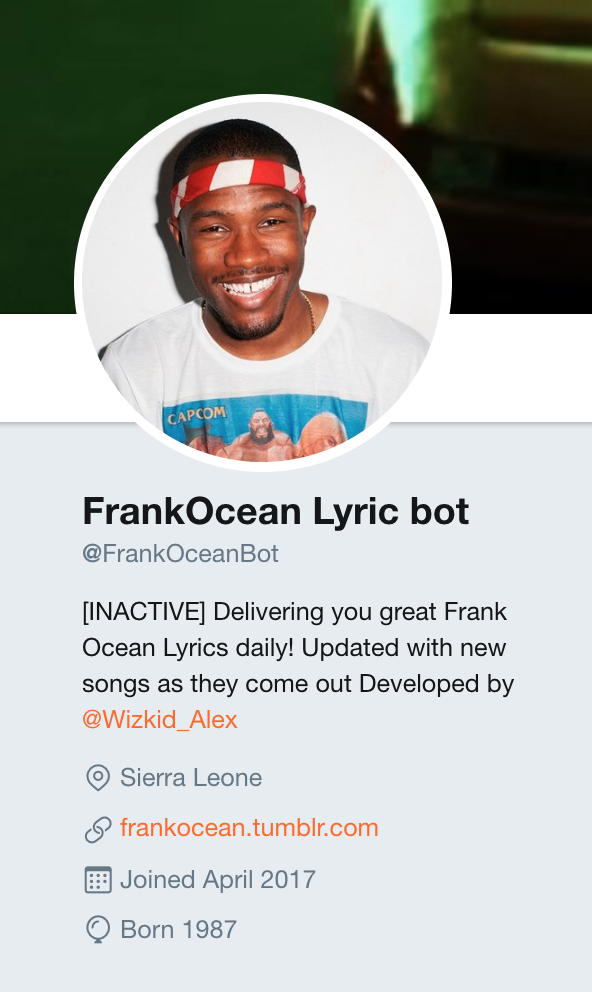 Frank Ocean Lyric Bot Twitter Account. At the top there is an image of Frank Ocean, with text below describing how the Twitter Bot updates daily, and a link to Alex Oladele's Twitter (@wizkid_alex). It also displays a link to Frank Ocean's Tumblr Website